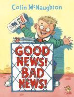 Good News, Bad News (Paperback)