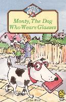 Monty, the Dog Who Wears Glasses - Jets (Paperback)