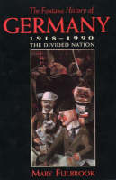 Fontana History of Germany, 1918-90: The Divided Nation (Paperback)