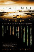 Seahenge: A Quest for Life and Death in Bronze Age Britain (Paperback)