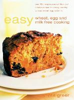 Easy Wheat, Egg and Milk Free Cooking (Paperback)