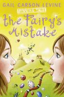 Spinning Tales Book 1: The Fairy's Mistake/the Princess Test (Paperback)