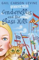 Spinning Tales Book 2: Princess Sonora and the Long Sleep/Cinderellis and the Glass Hill (Paperback)