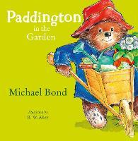 Paddington in the Garden (Paperback)