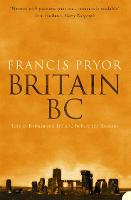 Britain BC: Life in Britain and Ireland Before the Romans (Paperback)