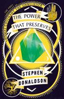 The Power That Preserves - The Chronicles of Thomas Covenant Book 3 (Paperback)