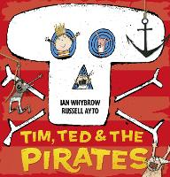 Tim, Ted and the Pirates (Paperback)