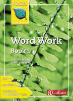 Word Work: Bk. 1 - Focus on Word Work S. (Paperback)