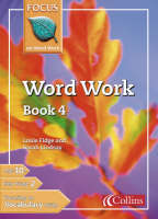 Word Work: Bk. 4 - Focus on Word Work S. (Paperback)