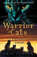 The Darkest Hour - Warrior Cats 6 (Paperback)