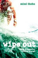Wipe Out (Paperback)