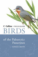 Birds of the Palearctic: Passerines - Collins Field Guide (Hardback)