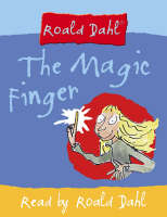 The Magic Finger: Complete and Unabridged