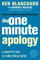 The One Minute Apology - The One Minute Manager (Paperback)