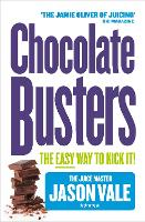 Chocolate Busters: The Easy Way to Kick it! (Paperback)