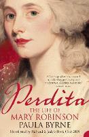 Perdita: The Life of Mary Robinson (Paperback)