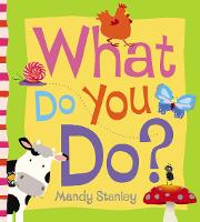 What Do You Do? (Board book)