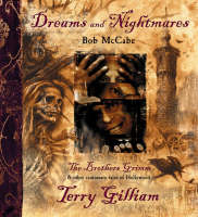 Dreams and Nightmares: Terry Gilliam, 'The Brothers Grimm' and Other Cautionary Tales of Hollywood (Paperback)