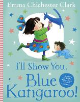 I'll Show You, Blue Kangaroo