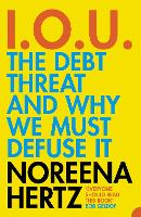 IOU: The Debt Threat and Why We Must Defuse it (Paperback)