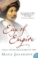 Edge of Empire: Conquest and Collecting in the East 1750-1850 (Paperback)