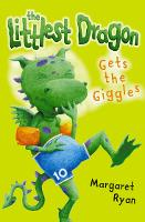 The Littlest Dragon Gets the Giggles (Paperback)
