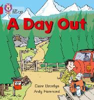 A Day Out: Band 02a/Red a - Collins Big Cat (Paperback)