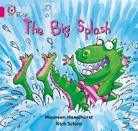 The Big Splash: Band 01b/Pink B - Collins Big Cat (Paperback)