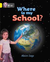 Where is My School?: Band 03/Yellow - Collins Big Cat (Paperback)