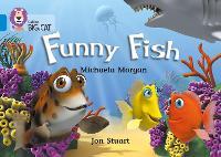 Funny Fish: Band 04/Blue - Collins Big Cat (Paperback)