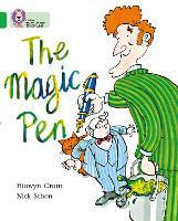 The Magic Pen: Band 05/Green - Collins Big Cat (Paperback)