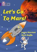 Let's Go to Mars: Band 08/Purple - Collins Big Cat (Paperback)