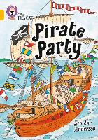 Pirate Party: Band 09/Gold - Collins Big Cat (Paperback)