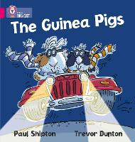 The Guinea Pigs: Band 01a/Pink a - Collins Big Cat (Paperback)