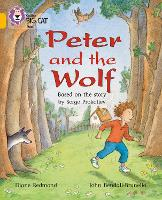 Peter and the Wolf: Band 09/Gold - Collins Big Cat (Paperback)
