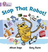 Stop That Robot!: Band 00/Lilac - Collins Big Cat (Paperback)
