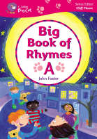 Big Book of Rhymes A: Band 00-02/Lilac-Red - Collins Big Cat Big Books (Paperback)