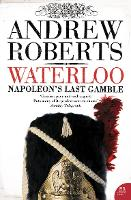 Waterloo: Napoleon's Last Gamble (Paperback)