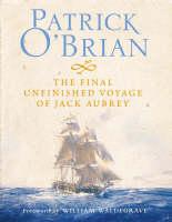 The Final, Unfinished Voyage of Jack Aubrey