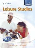 A2 Leisure Studies Student Book - Collins A level Leisure Studies for Edexcel (Paperback)