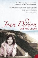 Live and Learn: Slouching Towards Bethlehem, the White Album, After Henry (Paperback)