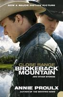 Close Range: Brokeback Mountain and Other Stories (Paperback)