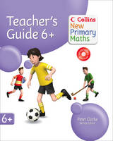 Collins New Primary Maths - Year 6+ Teachers Guide - Collins New Primary Maths