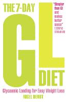 The 7-Day GL Diet: Glycaemic Loading for Easy Weight Loss (Paperback)