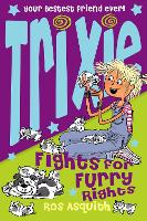 Trixie Fights For Furry Rights (Paperback)