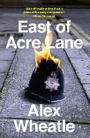 East of Acre Lane (Paperback)