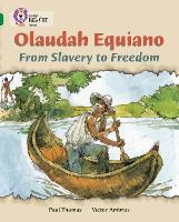 Olaudah Equiano: From Slavery to Freedom: Band 15/Emerald - Collins Big Cat (Paperback)