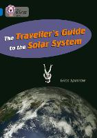 The Traveller's Guide To The Solar System: Band 16/Sapphire - Collins Big Cat