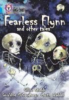 Fearless Flynn and Other Tales: Band 17/Diamond - Collins Big Cat (Paperback)