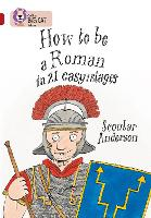 How to be a Roman: Band 14/Ruby - Collins Big Cat